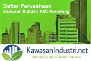 Daftar Perusahaan di Kawasan Industri KIIC Karawang